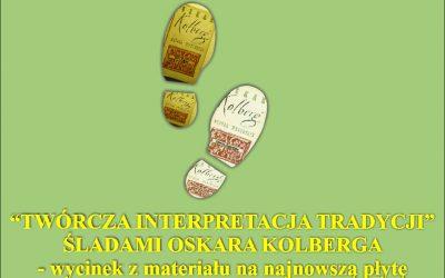 Koncert zespołu SERENCZA – ŚLADAMI OSKARA KOLBERGA